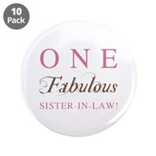 """One Fabulous Sister-In-Law 3.5"""" Button (10 pack)"""