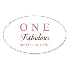One Fabulous Sister-In-Law Decal