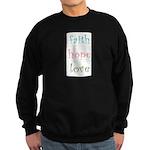 Faith Hope Love Sweatshirt (dark)