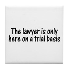 Trial Basis Tile Coaster