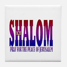SHALOM! PRAY FOR THE PEACE OF JERUSALEM Tile Coast