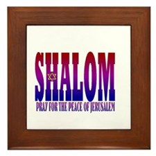 SHALOM! PRAY FOR THE PEACE OF JERUSALEM Framed Til