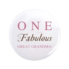 "One Fabulous Great Grandma 3.5"" Button"