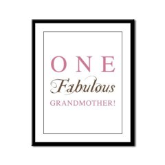 One Fabulous Grandmother Framed Panel Print