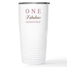 One Fabulous Godmother Travel Mug