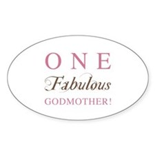 One Fabulous Godmother Decal