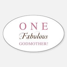 One Fabulous Godmother Sticker (Oval)