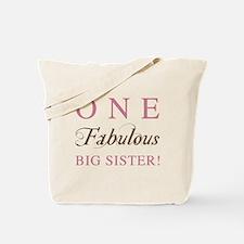 One Fabulous Big Sister Tote Bag