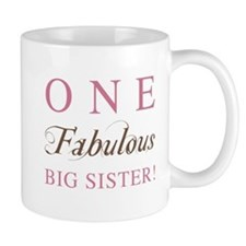 One Fabulous Big Sister Mug