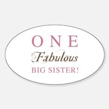 One Fabulous Big Sister Decal