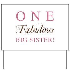 One Fabulous Big Sister Yard Sign