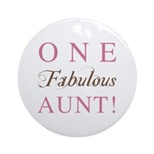 One Fabulous Aunt Ornament (Round)