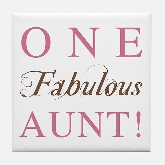 One Fabulous Aunt Tile Coaster