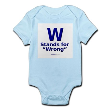"""""""W Stands For Wrong"""" Infant Creeper"""