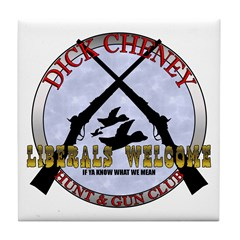 Dick Cheney Gun Club Tile Coaster