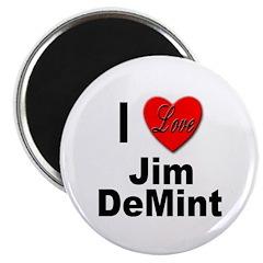 I Love Jim DeMint Magnet