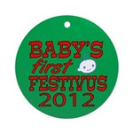 Baby's First Festivus (2012) Ornament