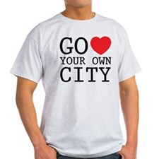 Go love your own City origina T-Shirt