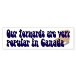 Popular forwards Bumper Sticker