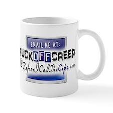 Email Me at FuckOffCreep Mug