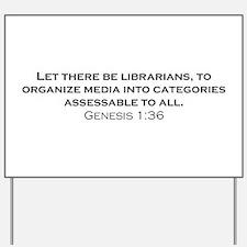 Librarians / Genesis Yard Sign