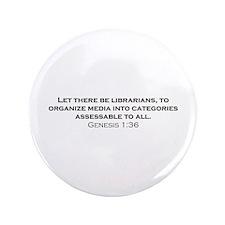 """Librarians / Genesis 3.5"""" Button"""