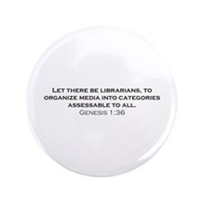 "Librarians / Genesis 3.5"" Button (100 pack)"