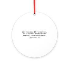 Quality Control / Genesis Ornament (Round)