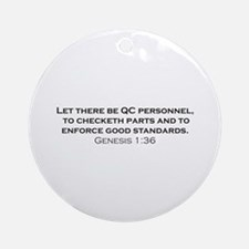 Quality Control / Genesis Ornament (Round)