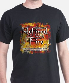 Refined With Fire T-Shirt