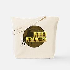 Word Wrangler Tote Bag