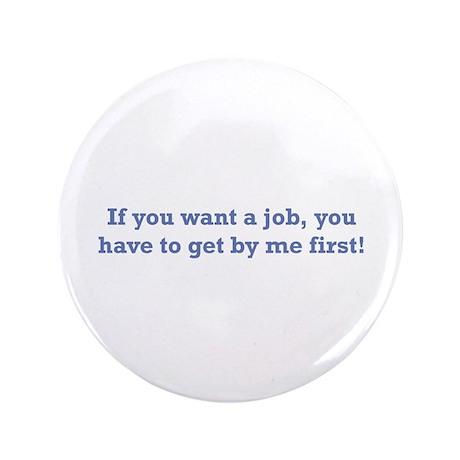 """Job / First 3.5"""" Button"""