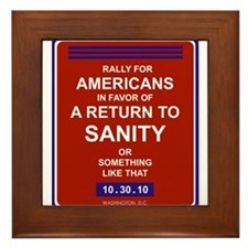 Funny Rally to restore sanity Framed Tile