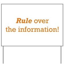 Rule / Information Yard Sign