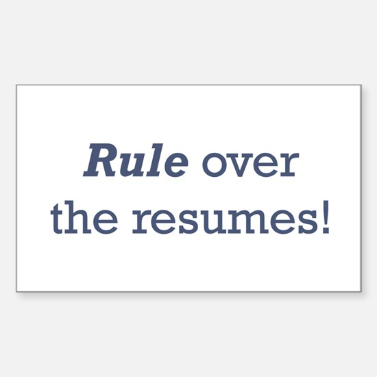 Rule / Resumes Sticker (Rectangle)