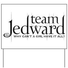 Team Jedward Yard Sign