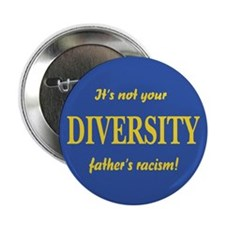 Not your father's Button