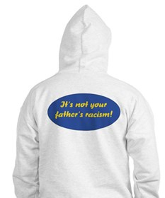 Not your father's Hoodie