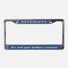 Not your father's License Plate Frame