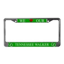 Green We Love Our Tennessee Walker Frame