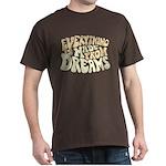 Dreams Dark T-Shirt