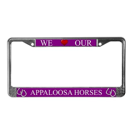 Purple We Love Our Appaloosa Horses Frame