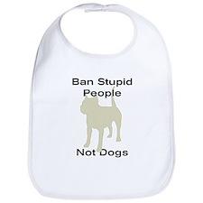 Cute Ban stupid people Bib