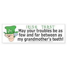 Irish Toast - Grandma's Teeth Bumper Bumper Sticker