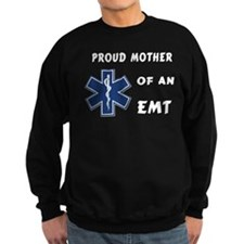 Proud EMT Mother Sweatshirt