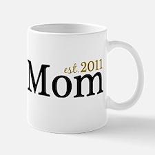New Mom Est 2011 Mug