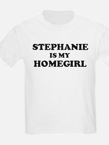 Stephanie Is My Homegirl Kids T-Shirt