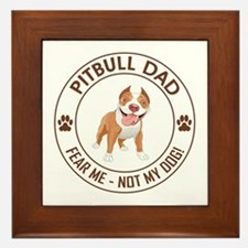 PITBULL DAD Framed Tile