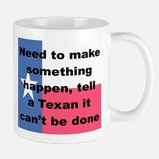 NEED TO MAKE SOMETHING HAPPEN TELL A TEXAN ...