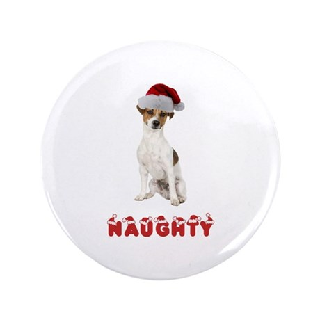 """Naughty Jack Russell Terrier 3.5"""" Button"""